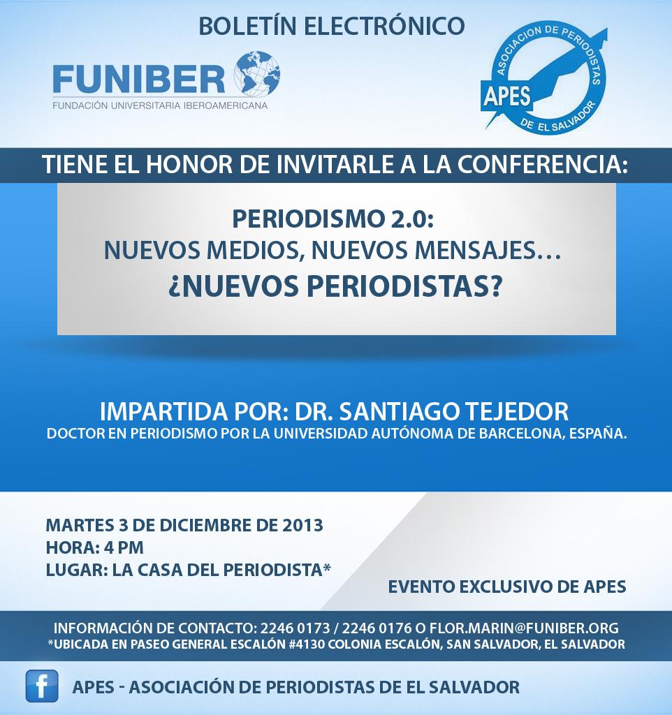 FUNIBER-El Salvador presenta la Conferencia: Periodismo 2.0: Nuevos medios, nuevos mensajes… ¿nuevos periodistas?