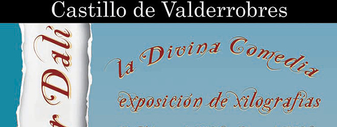 """FUNIBER patrocina la exposición de Dalí """"La Divina Comedia"""" en el Castillo de Valderrobres (España)"""