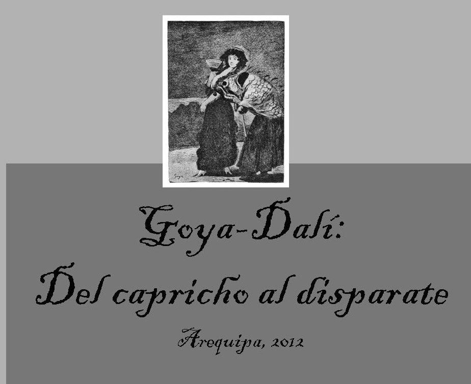 Exposición Internacional de la muestra de grabados de Salvador Dalí, Del Capricho al Disparate, Arequipa-Perú