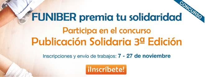 Inicia la 3ª edición del concurso Publicación Solidaria de FUNIBER