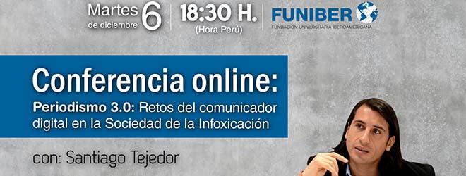 Conferencia online de Santiago Tejedor sobre los retos del comunicador digital