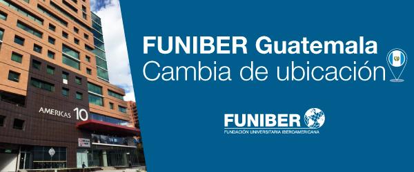 La sede de FUNIBER en Guatemala se traslada de ubicación