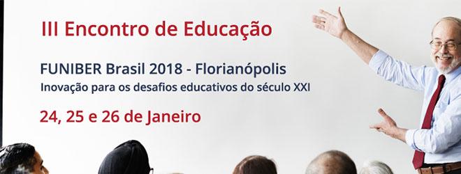 Abiertas las inscripciones para el III Encuentro de Educación FUNIBER Brasil 2018