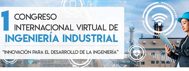 Gran éxito del I Congreso Internacional Virtual de Ingeniería Industrial patrocinado por FUNIBER