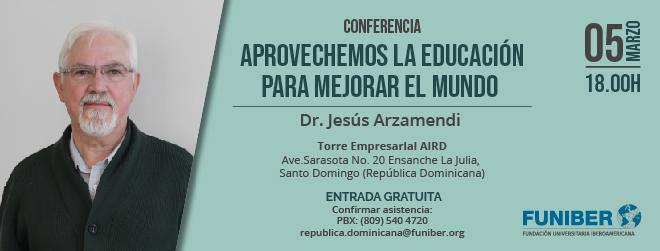 El Dr. Jesús Arzamendi imparte conferencia sobre educación en República Dominicana