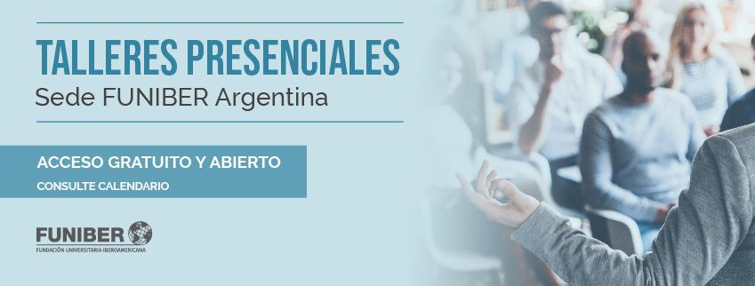 FUNIBER organiza varios talleres presenciales y gratuitos en Argentina