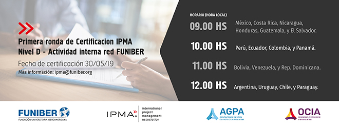 1°Ronda de Certificación Internacional de Competencias IPMA Nivel D 2019
