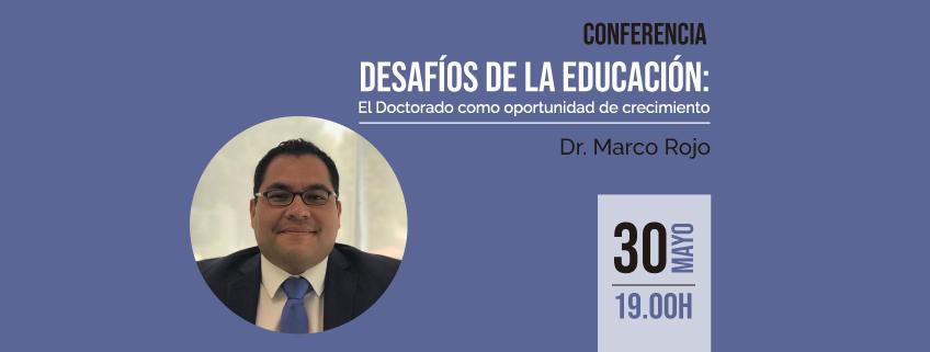 El Dr. Marco Rojo impartirá conferencia en Quito sobre los desafíos de la educación
