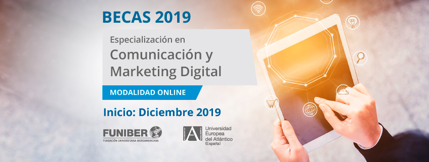 FUNIBER convoca becas para la nueva especialización en Comunicación y Marketing Digital