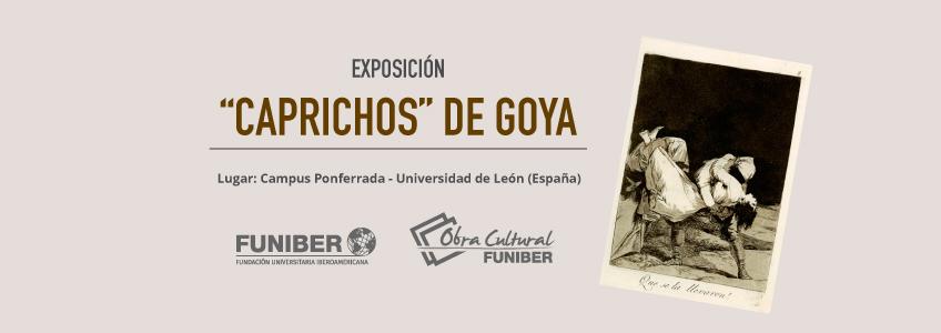 """La exposición los """"Caprichos"""" de Goya en la Universidad de León"""