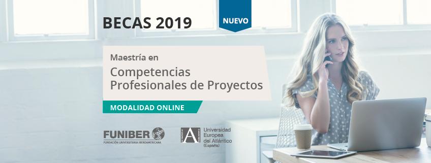 FUNIBER lanza convocatoria de becas para cursar la nueva Maestría en Competencias Profesionales de Proyectos