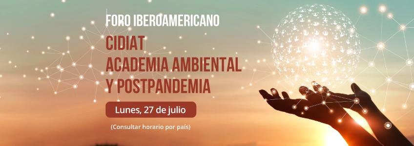 """FUNIBER participa en el Foro Iberoamericano """"CIDIAT, Academia Ambiental y Postpandemia"""""""