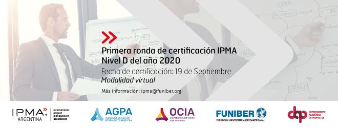 Fecha y horario de la primera ronda de certificación IPMA Nivel D 2020