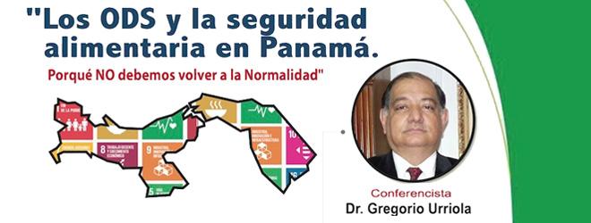 Gregorio Urriola presenta con éxito webinar sobre seguridad alimentaria en la etapa post pandemia
