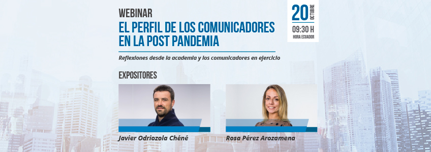 Nueva conferencia virtual sobre el perfil de los comunicadores en la postpandemia