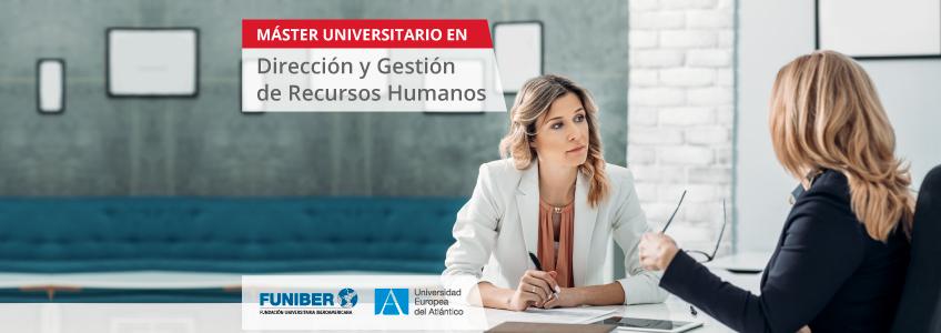 ANECA verifica oficialmente el Máster Universitario en Dirección y Gestión de RRHH promovido por FUNIBER