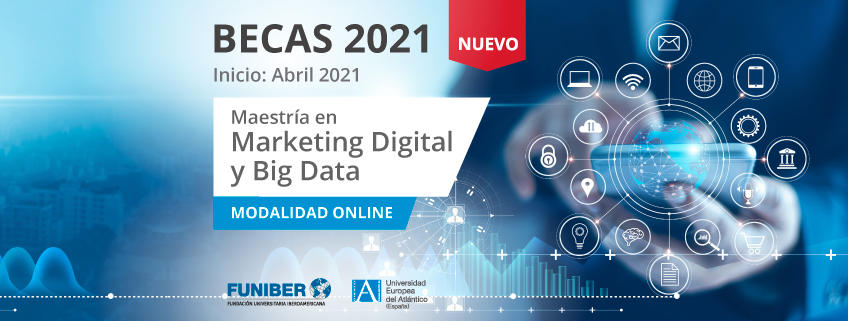 Nueva Maestría en Marketing Digital y Big Data promovida por FUNIBER