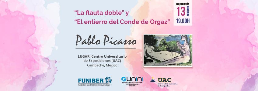 Exposición de Picasso en la Universidad Autónoma de Campeche patrocinada por FUNIBER