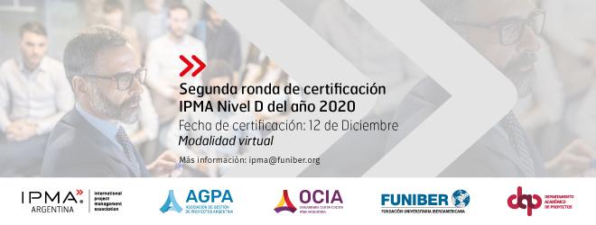 Segunda Ronda de Certificación IPMA Nivel D 2020