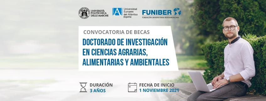 UNEATLANTICO, UNIVPM y FUNIBER lanzan convocatoria de becas para el Doctorado de Investigación en Ciencias Agrarias, Alimentarias y Ambientales