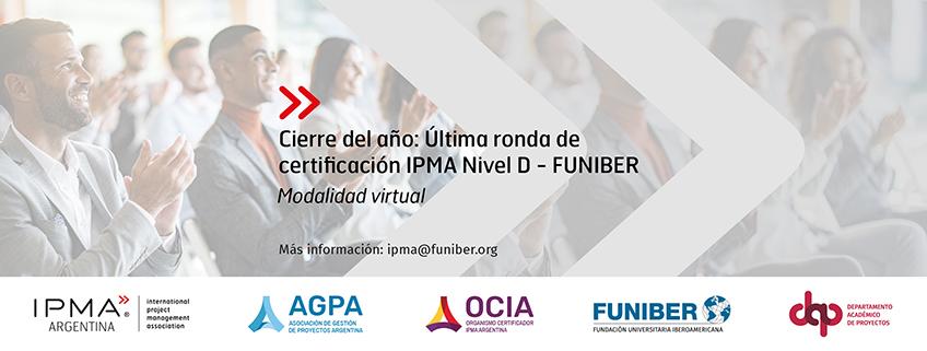 Última ronda de Certificación IPMA Nivel D 2021